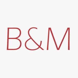 """""""B&M"""""""
